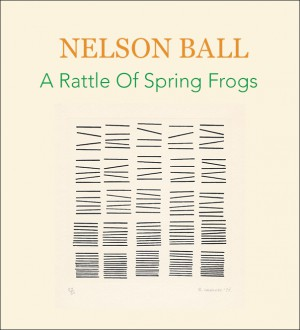A Rattle Of Spring Frogs by Nelson Ball