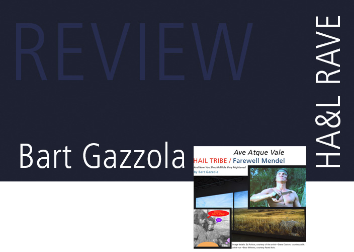 HAL-magazine-RAVE-review-Bart-Gazzola