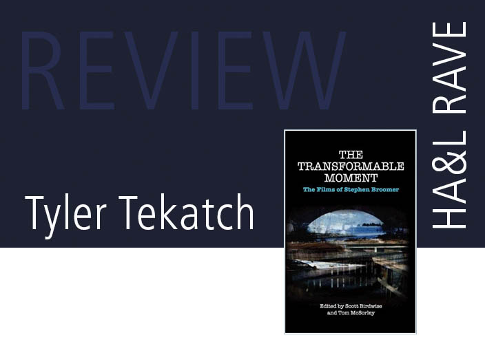 HAL-magazine-RAVE-review-Tyler-Tekatch